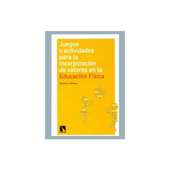 Juegos y actividades para incorporar valores en la Educació Física
