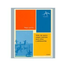 Taller de teatro: juegos teatrales para niños y adolescentes