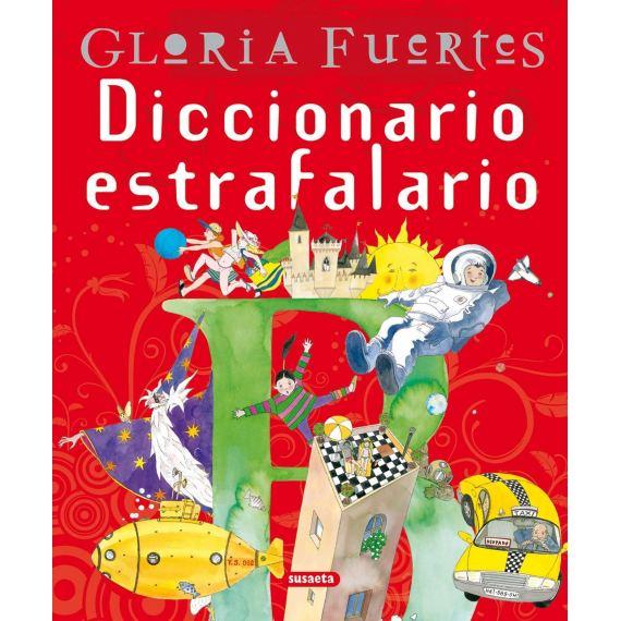 Gloria Fuertes Diccionario estrafalario
