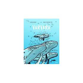 Varvara, el cuaderno de bitácora de una ballena