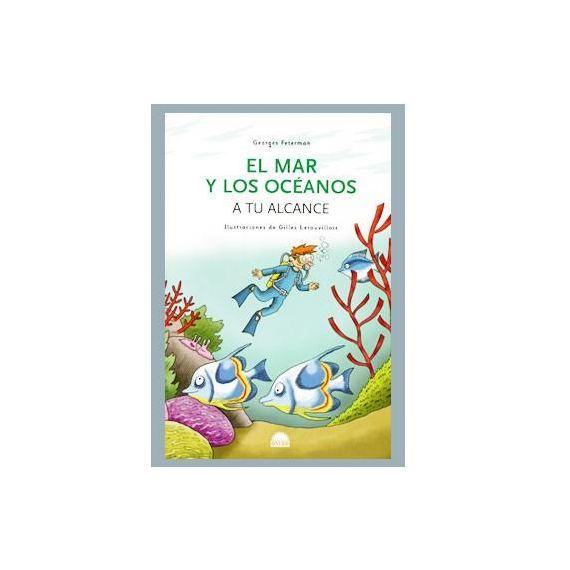 El mar y los océanos a tu alcance